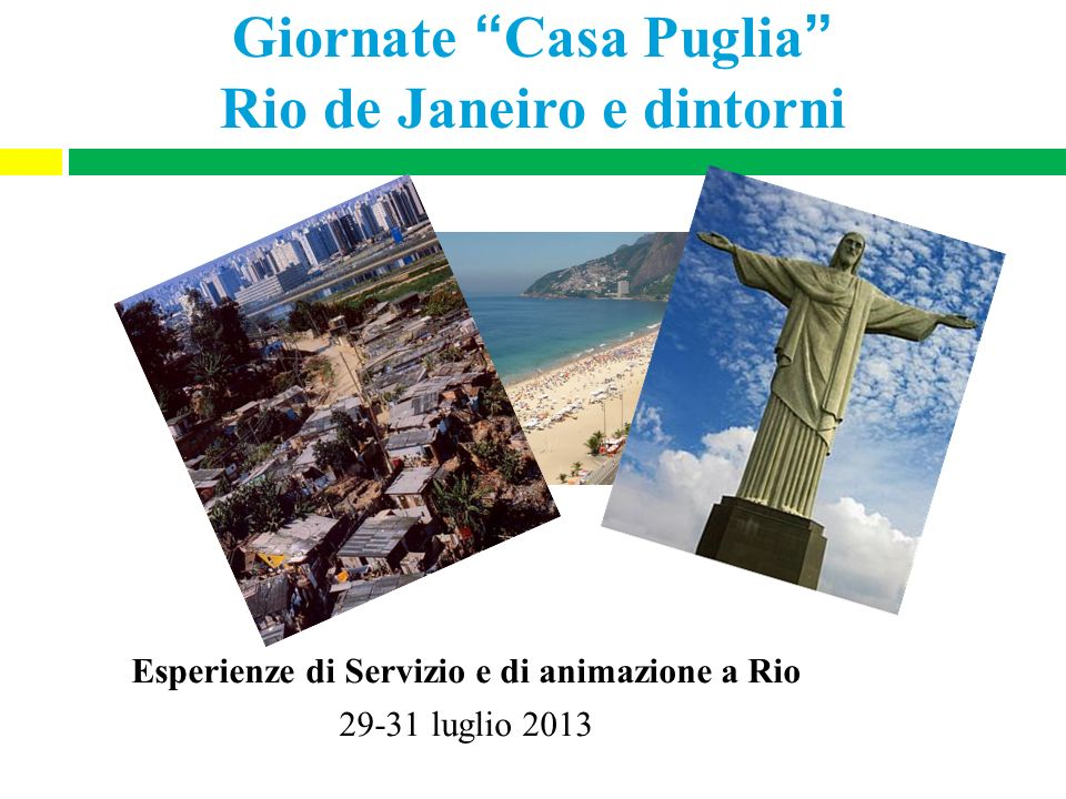Giornate Casa Puglia Rio de Janeiro e dintorni