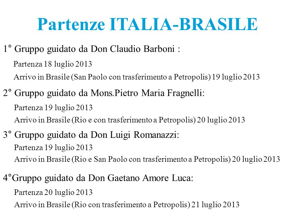 Partenze ITALIA-BRASILE
