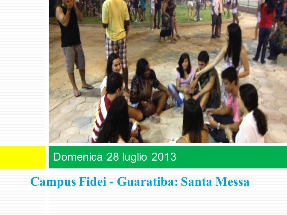 Campus Fidei - Guaratiba: Santa Messa