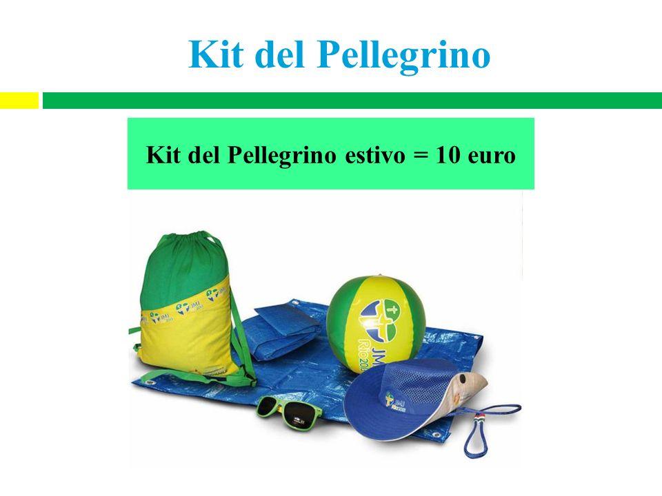 Kit del Pellegrino = 15 euro Kit del Pellegrino estivo = 10 euro