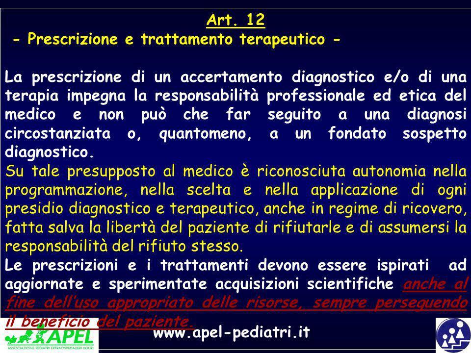 Art. 12 - Prescrizione e trattamento terapeutico -