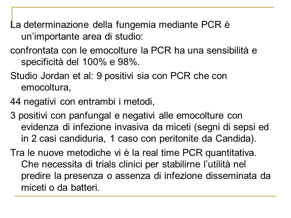 La determinazione della fungemia mediante PCR è un'importante area di studio: