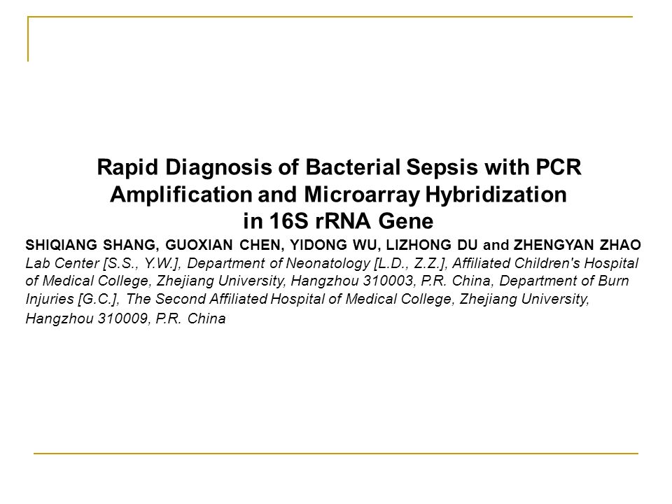 Rapid Diagnosis of Bacterial Sepsis with PCR Amplification and Microarray Hybridization