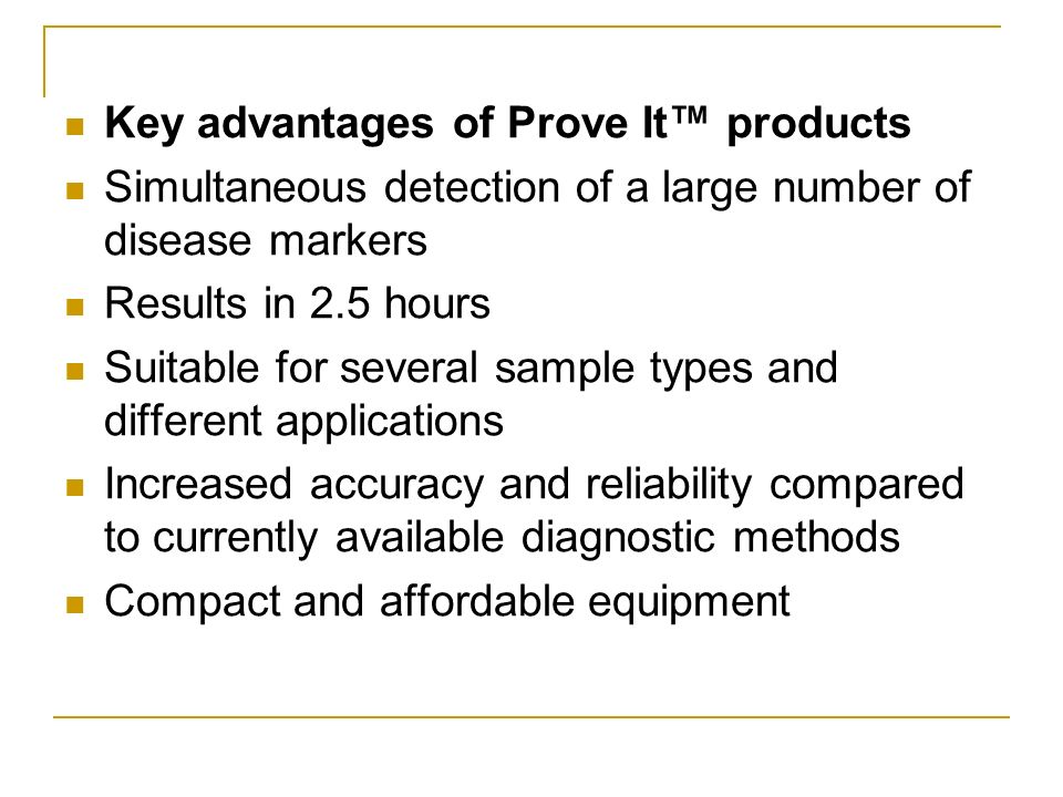 Key advantages of Prove It™ products