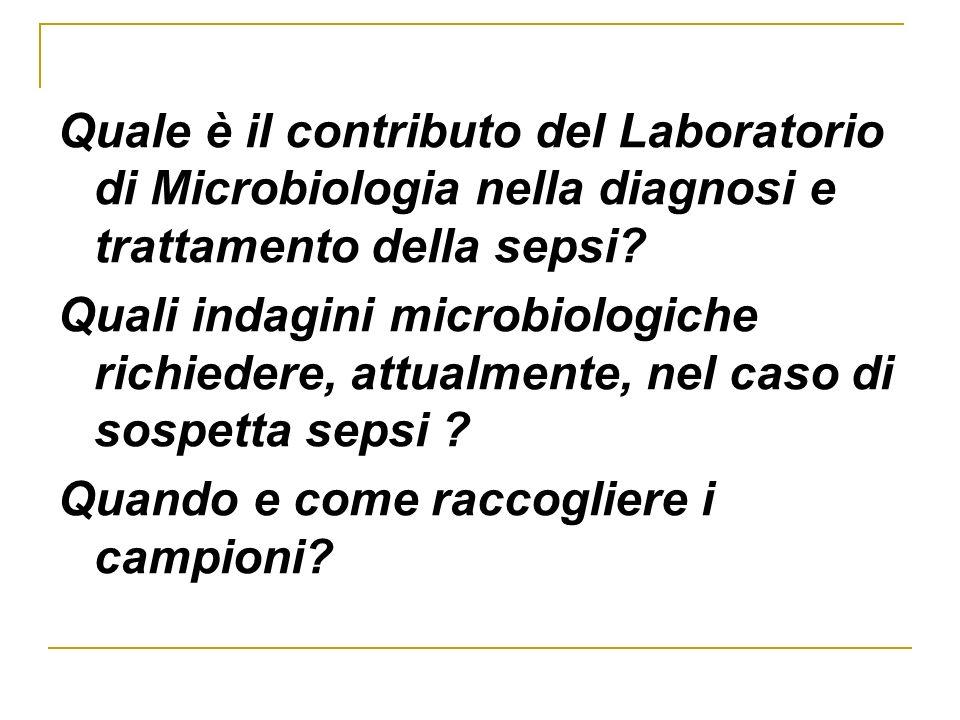 Quale è il contributo del Laboratorio di Microbiologia nella diagnosi e trattamento della sepsi
