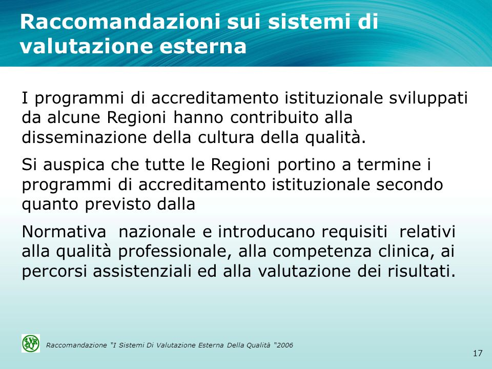 Raccomandazioni sui sistemi di valutazione esterna