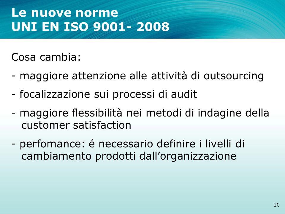 Le nuove norme UNI EN ISO 9001- 2008