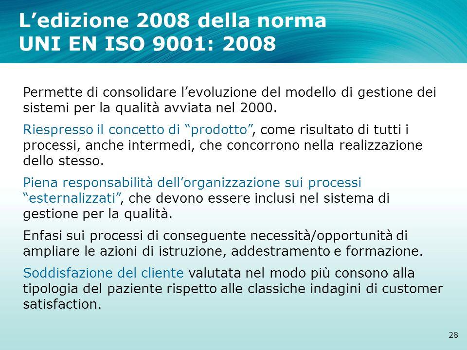 L'edizione 2008 della norma UNI EN ISO 9001: 2008