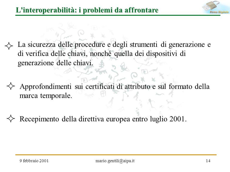L interoperabilità: i problemi da affrontare