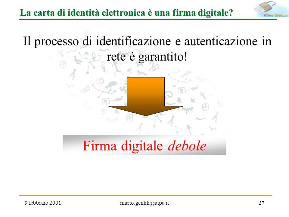 Il processo di identificazione e autenticazione in rete è garantito!