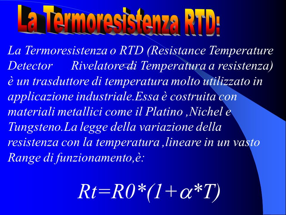 La Termoresistenza RTD: