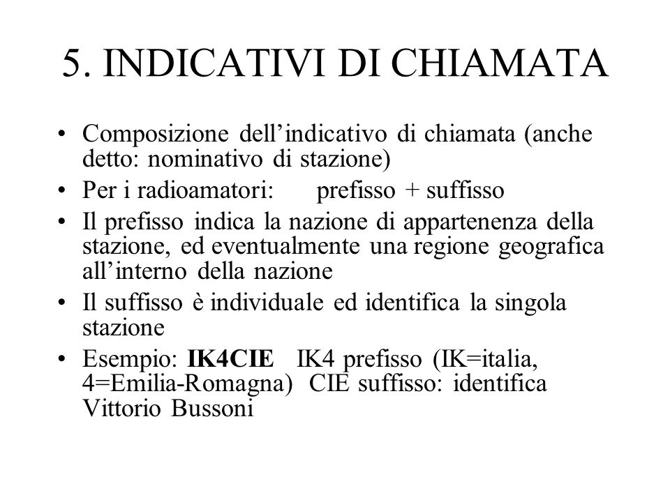 5. INDICATIVI DI CHIAMATA
