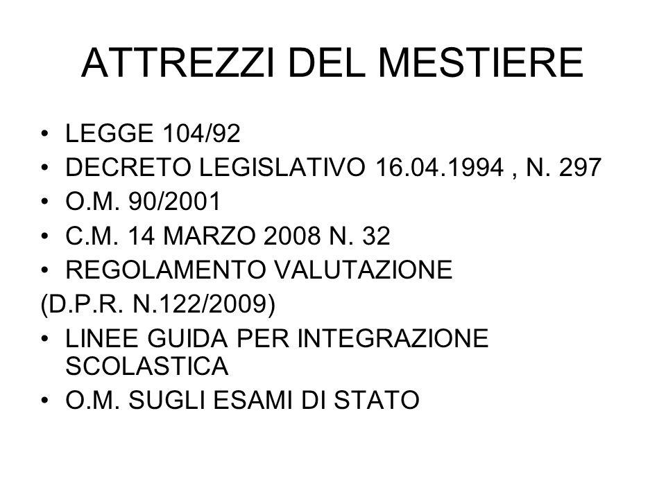 ATTREZZI DEL MESTIERE LEGGE 104/92
