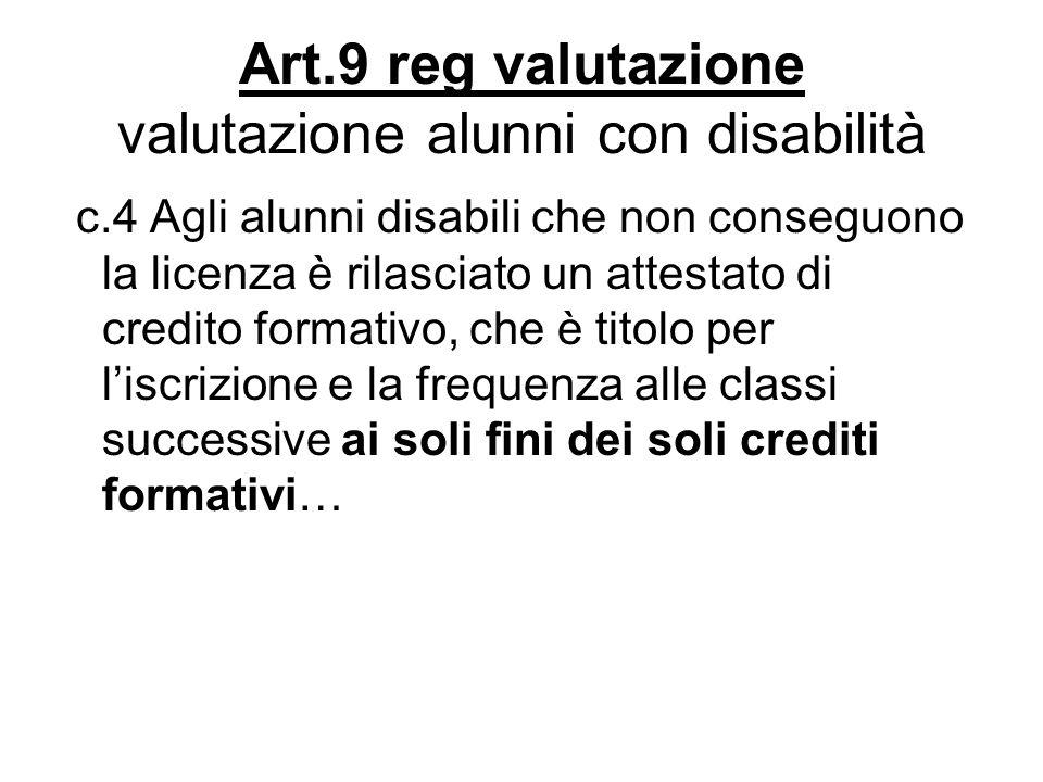 Art.9 reg valutazione valutazione alunni con disabilità