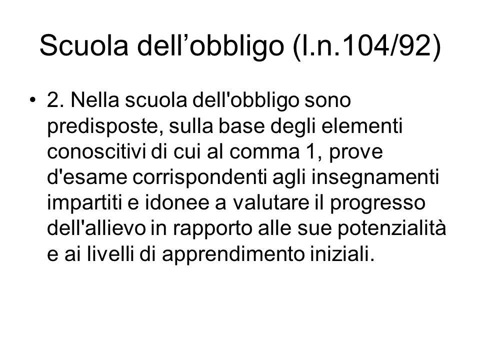 Scuola dell'obbligo (l.n.104/92)