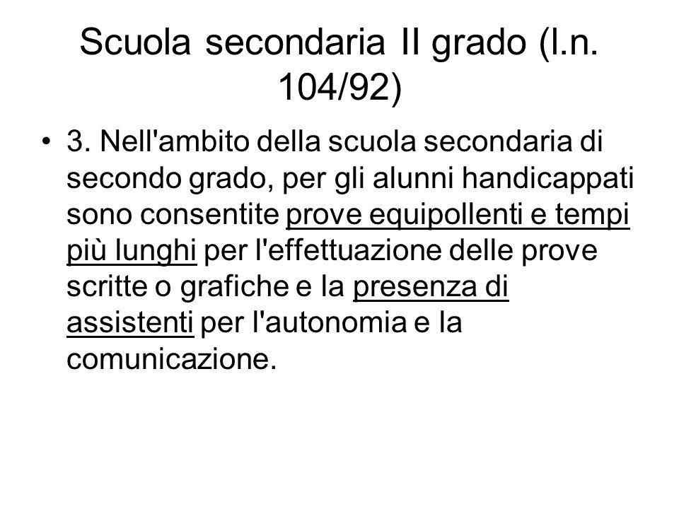 Scuola secondaria II grado (l.n. 104/92)