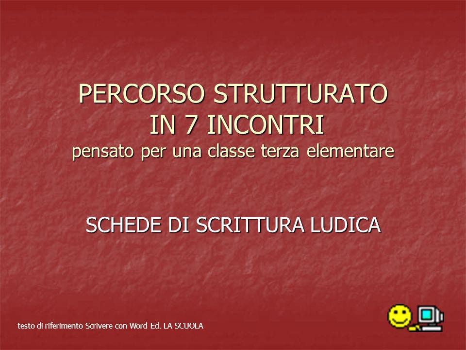 SCHEDE DI SCRITTURA LUDICA