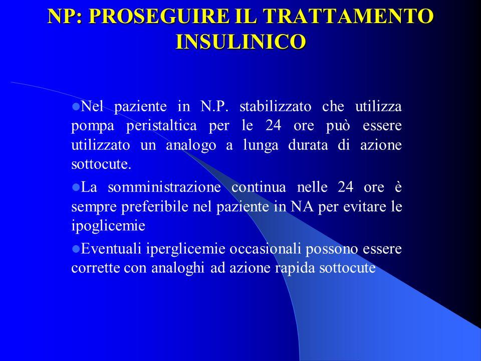 NP: PROSEGUIRE IL TRATTAMENTO INSULINICO