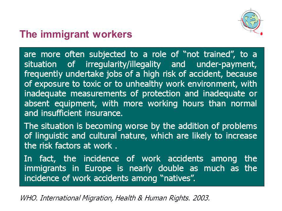 The immigrant workers