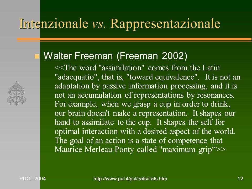 Intenzionale vs. Rappresentazionale