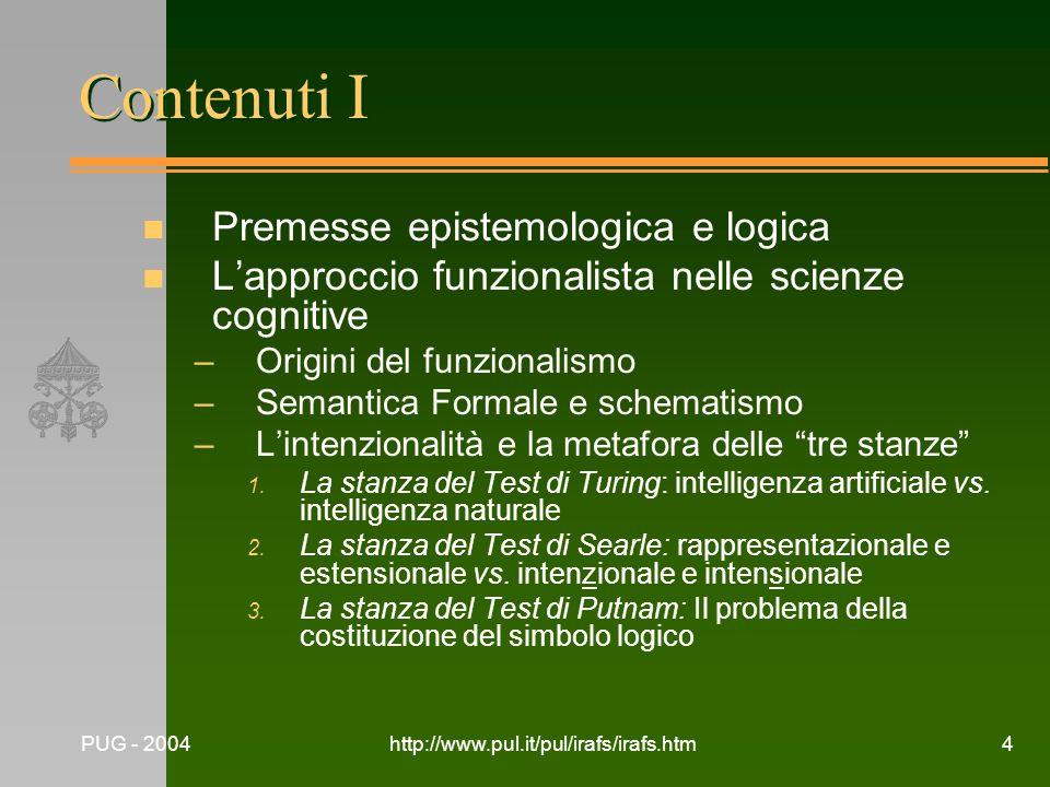 Contenuti I Premesse epistemologica e logica