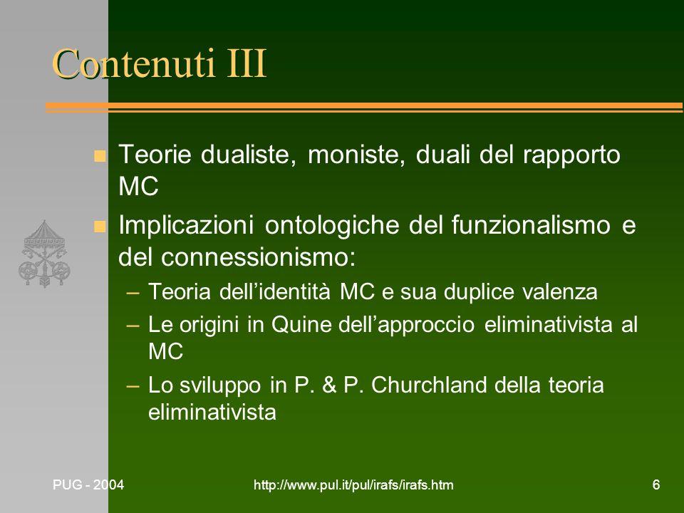 Contenuti III Teorie dualiste, moniste, duali del rapporto MC