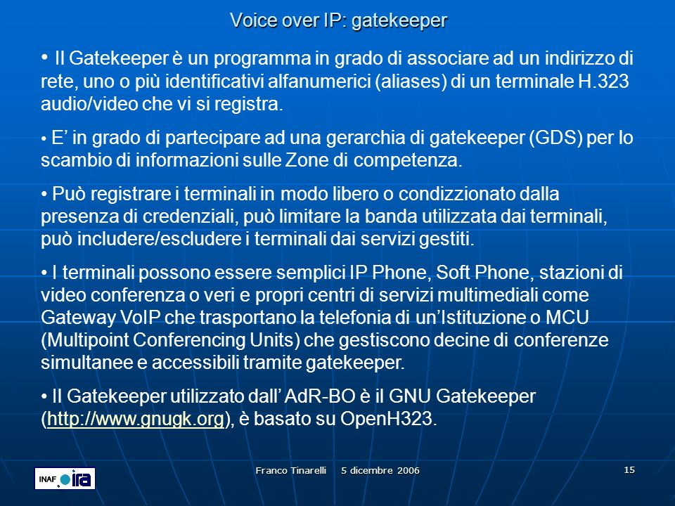 Voice over IP: gatekeeper