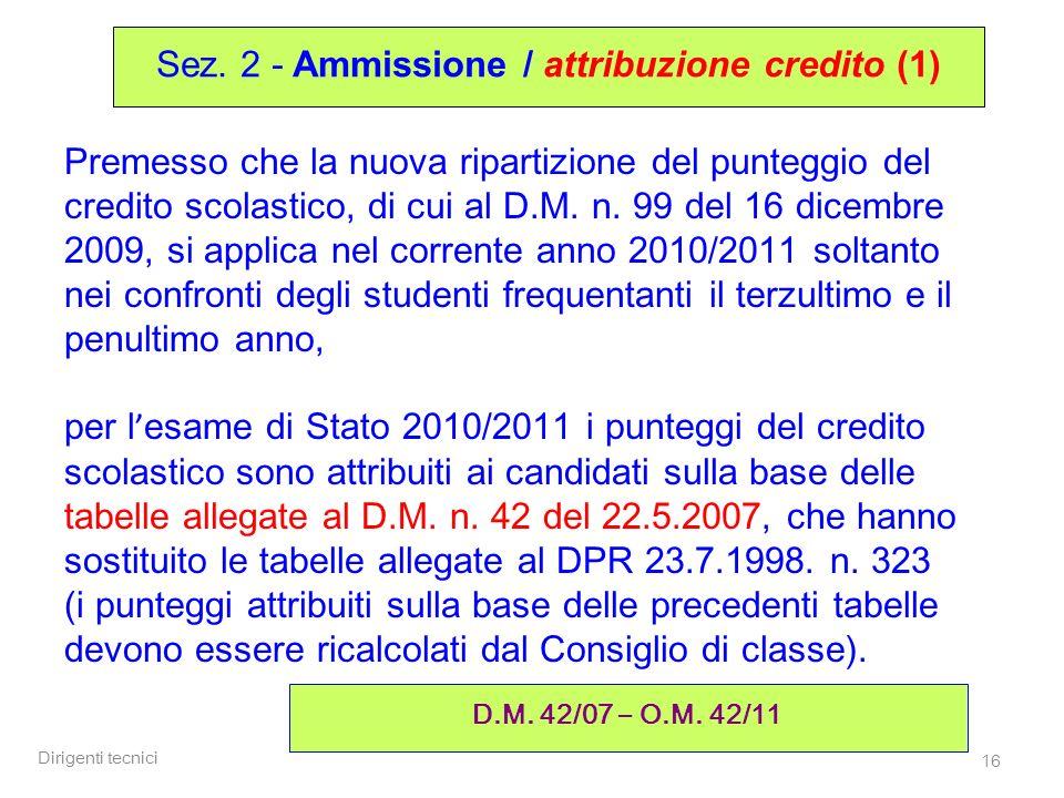 Sez. 2 - Ammissione / attribuzione credito (1)