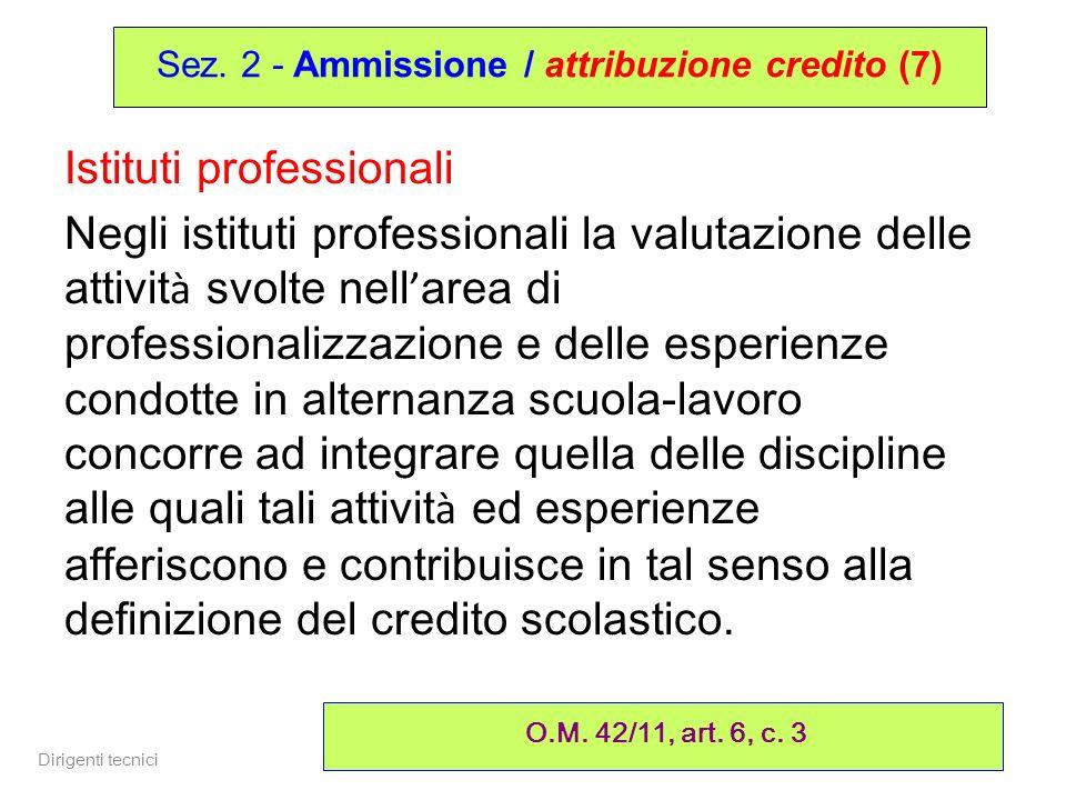 Sez. 2 - Ammissione / attribuzione credito (7)