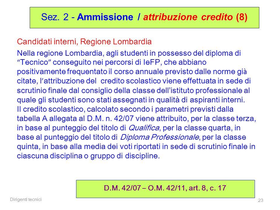 Sez. 2 - Ammissione / attribuzione credito (8)
