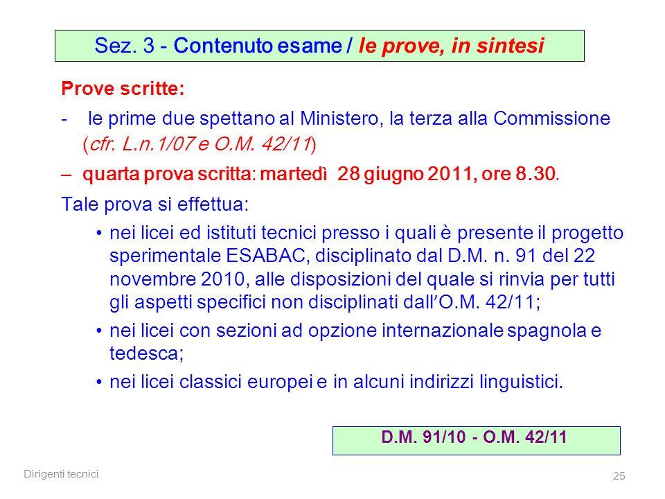 Sez. 3 - Contenuto esame / le prove, in sintesi