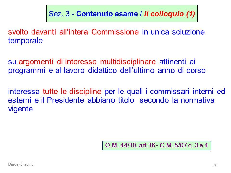 Sez. 3 - Contenuto esame / il colloquio (1)