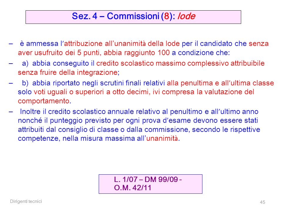 Sez. 4 – Commissioni (8): lode