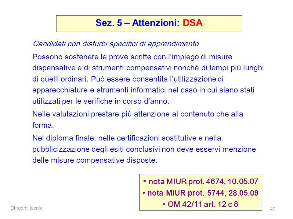 Sez. 5 – Attenzioni: DSA nota MIUR prot. 4674, 10.05.07