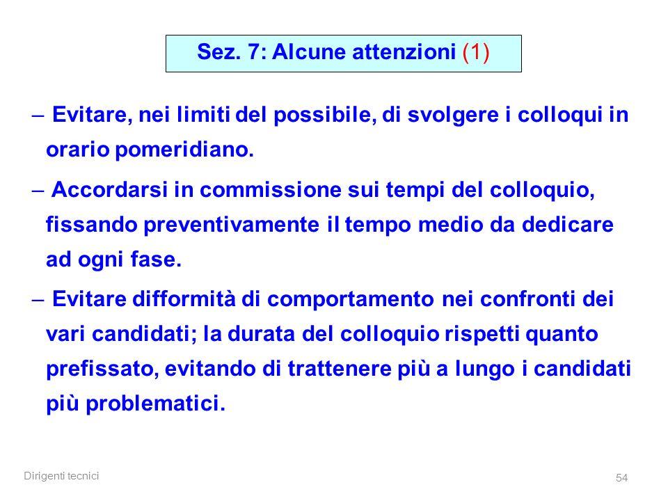 Sez. 7: Alcune attenzioni (1)