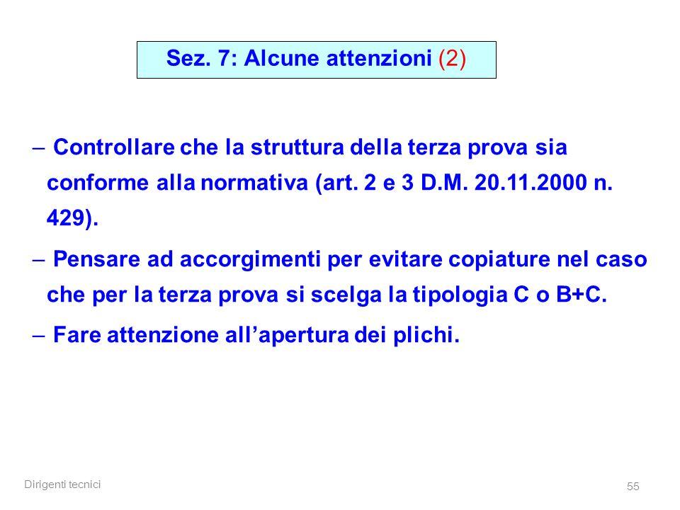 Sez. 7: Alcune attenzioni (2)