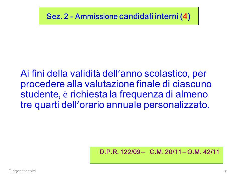 Sez. 2 - Ammissione candidati interni (4)