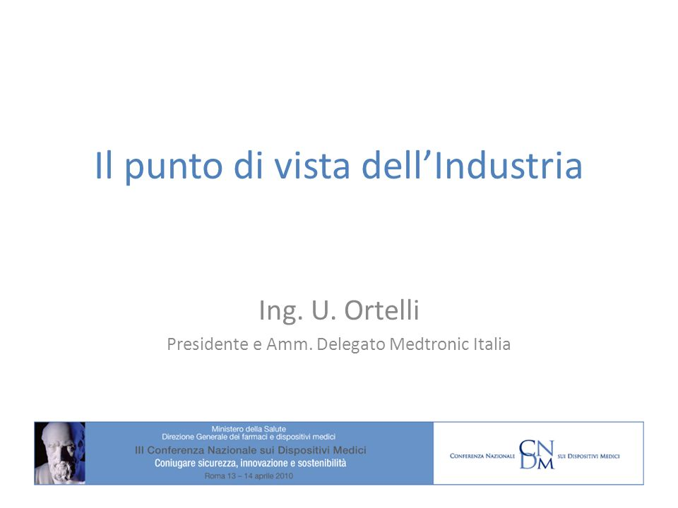 Il punto di vista dell'Industria