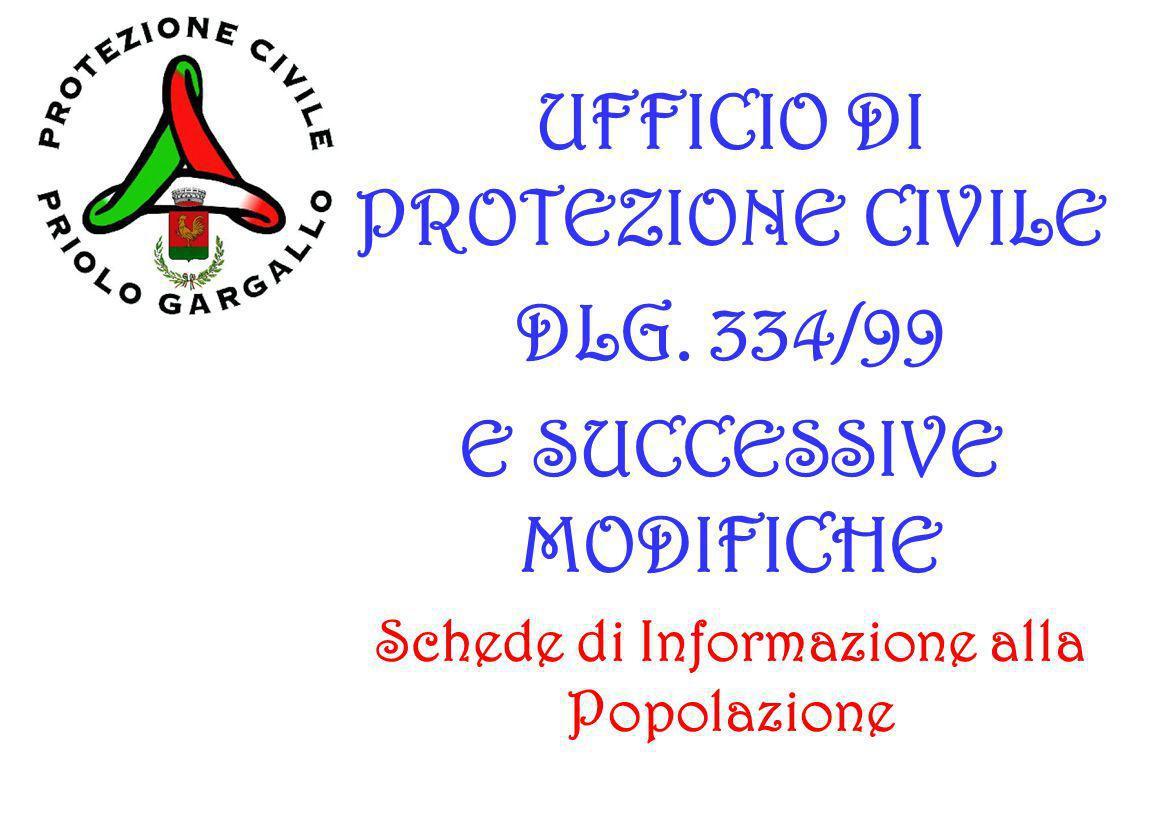 UFFICIO DI PROTEZIONE CIVILE DLG. 334/99 E SUCCESSIVE MODIFICHE