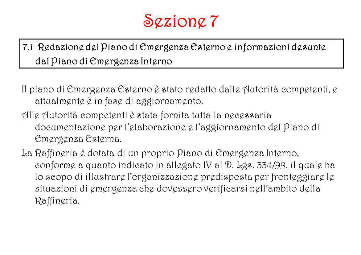Sezione 7 7.1 Redazione del Piano di Emergenza Esterno e informazioni desunte. dal Piano di Emergenza Interno.