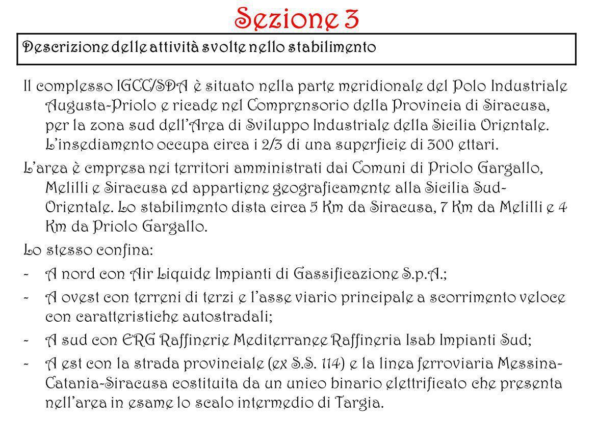 Sezione 3 Descrizione delle attività svolte nello stabilimento