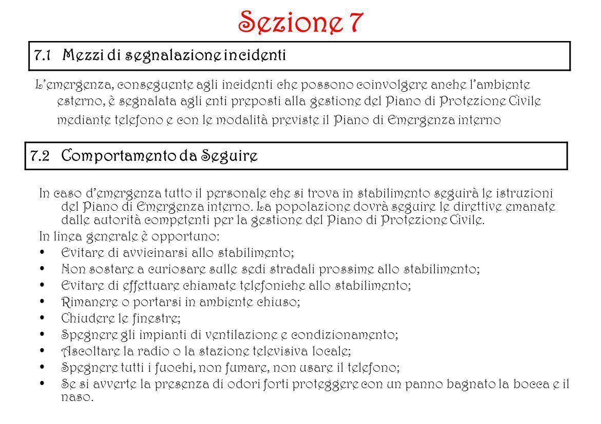 Sezione 7 7.1 Mezzi di segnalazione incidenti