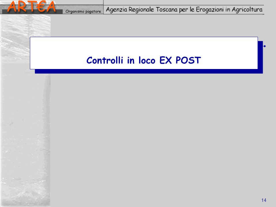 Controlli in loco EX POST