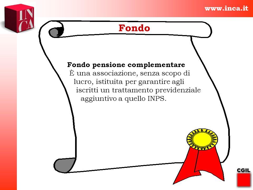 Fondo www.inca.it Fondo pensione complementare