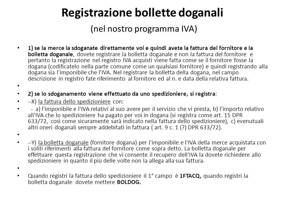 Registrazione bollette doganali (nel nostro programma IVA)