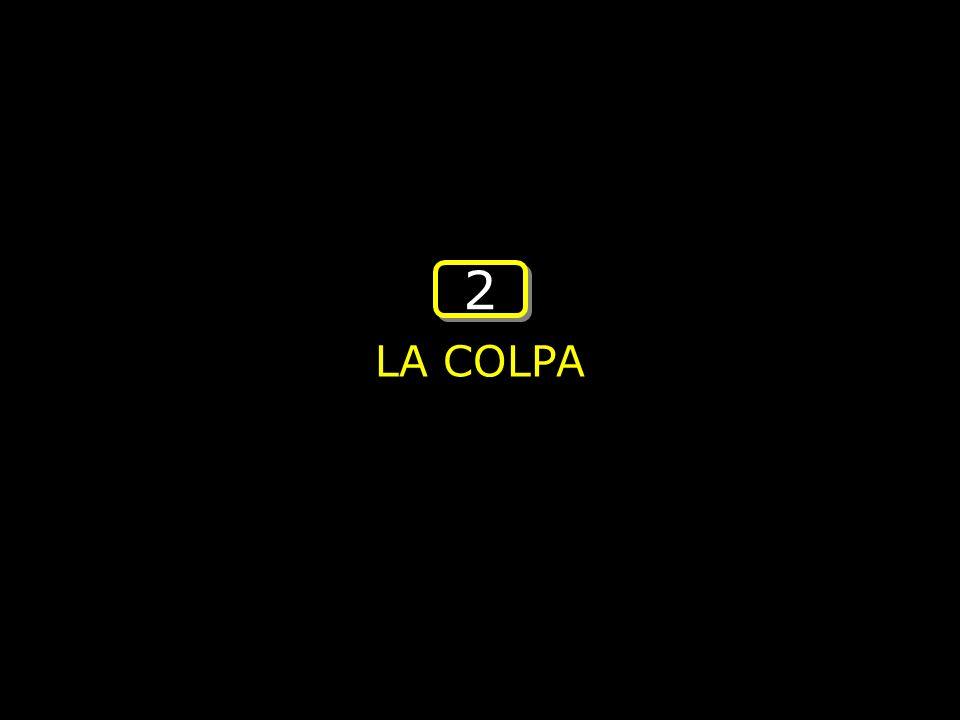 2 LA COLPA