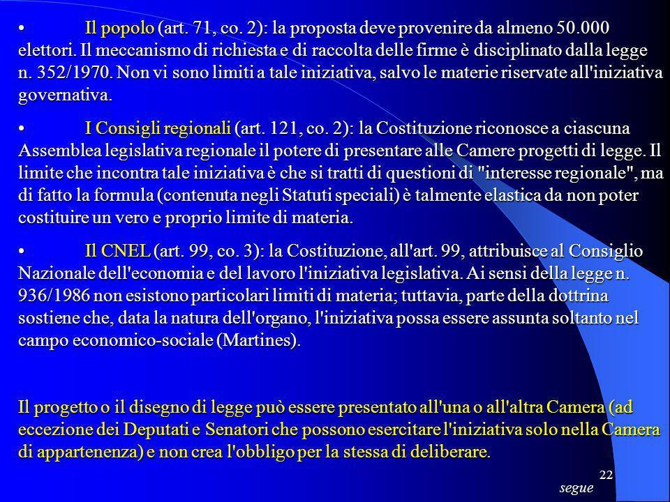 •. Il popolo (art. 71, co. 2): la proposta deve provenire da almeno 50