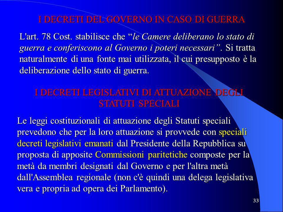 I DECRETI DEL GOVERNO IN CASO DI GUERRA