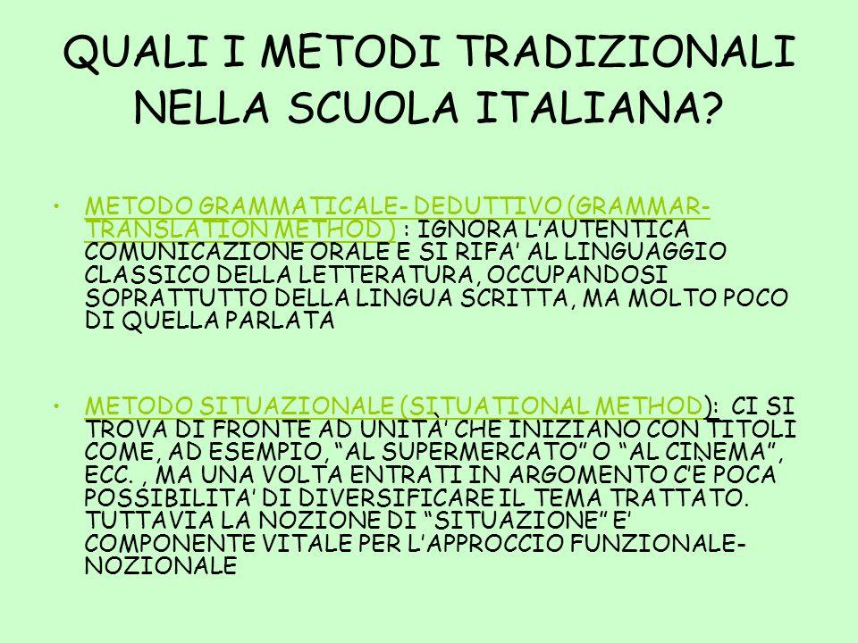 QUALI I METODI TRADIZIONALI NELLA SCUOLA ITALIANA