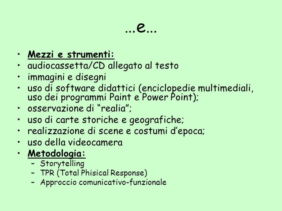 …e… Mezzi e strumenti: audiocassetta/CD allegato al testo